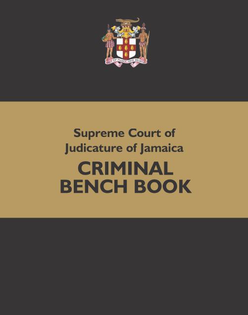 Supreme Court of Judicature of Jamaica - Criminal Bench Book